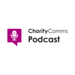 The CharityComms podcast