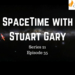 SpaceTime with Stuart Gary S21E35 AB HQ