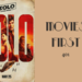 Copy of Movies First 401 Solo A Star Wars Story AB HQ