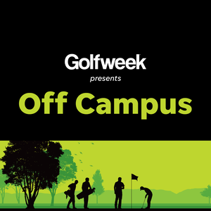 Golfweek.com's Off Campus Podcast