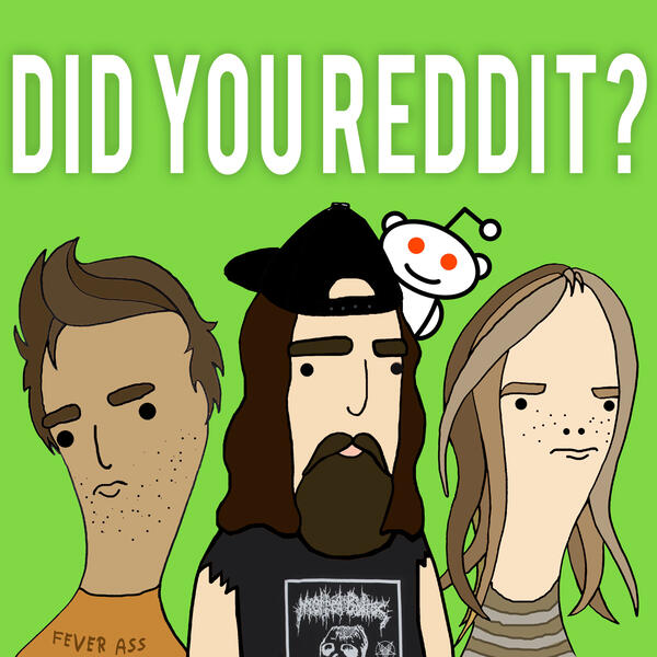 DID YOU REDDIT - Home