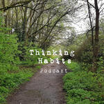 Thinking Habits Podcast