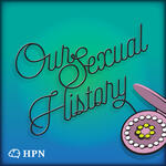Our Sexual History