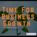 Time for Business Growth - Episode Ident