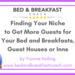 Finding Your Niche to Get More Guests for Your Bed and Breakfasts Guest Houses or Inns