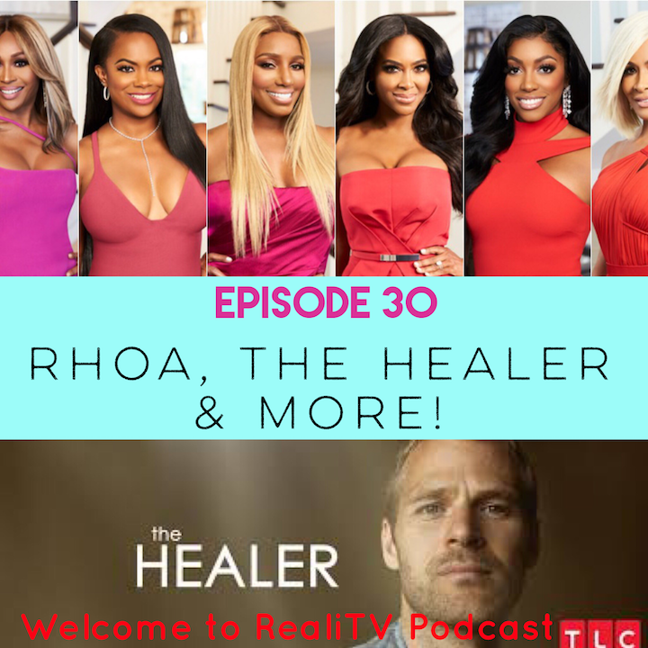 Audioboom / Episode 30: Real Housewives of Atlanta, The Healer, and