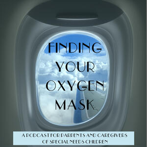 Finding Your Oxygen Mask