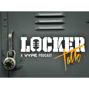 Locker Talk A VYPE Podcast