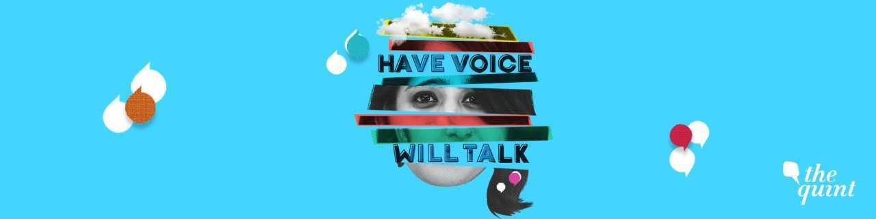 Have Voice Will Talk
