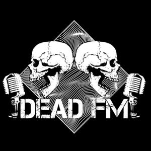 DeadFM Podcast