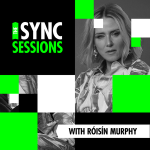Sync Sessions with Róisín Murphy