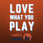 Love What You Play