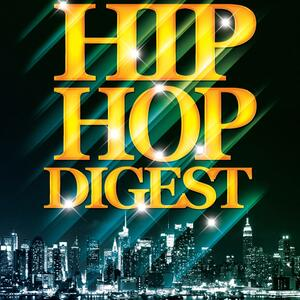 Hip-Hop Digest Show