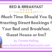 How Much Time Should You Spend Attracting Direct Bookings for Your Bed and Breakfast Guest House or Inn