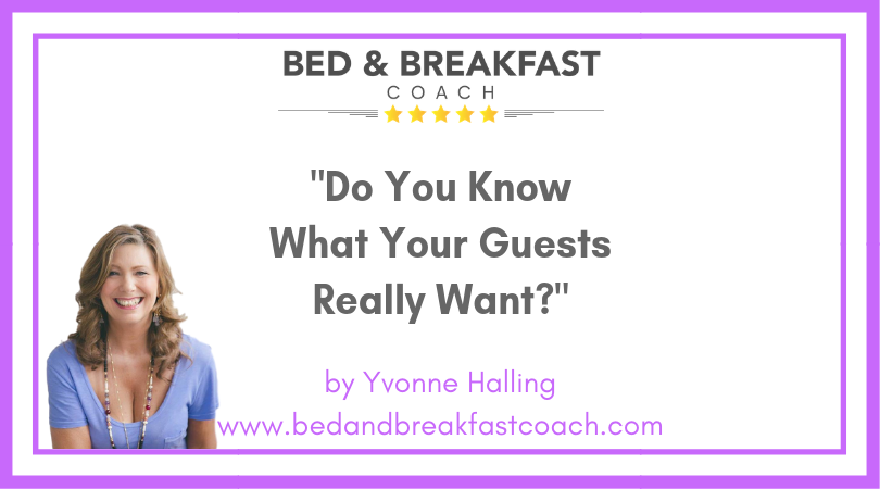 5: Do You Know What Your Guests Really Want?
