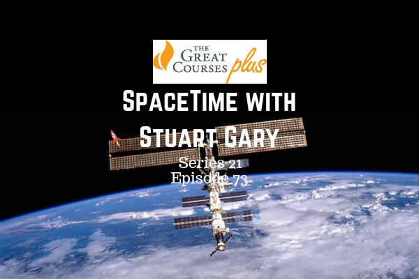 73: Space Station leak was man made - SpaceTime with Stuart Gary Series 21 Episode 73