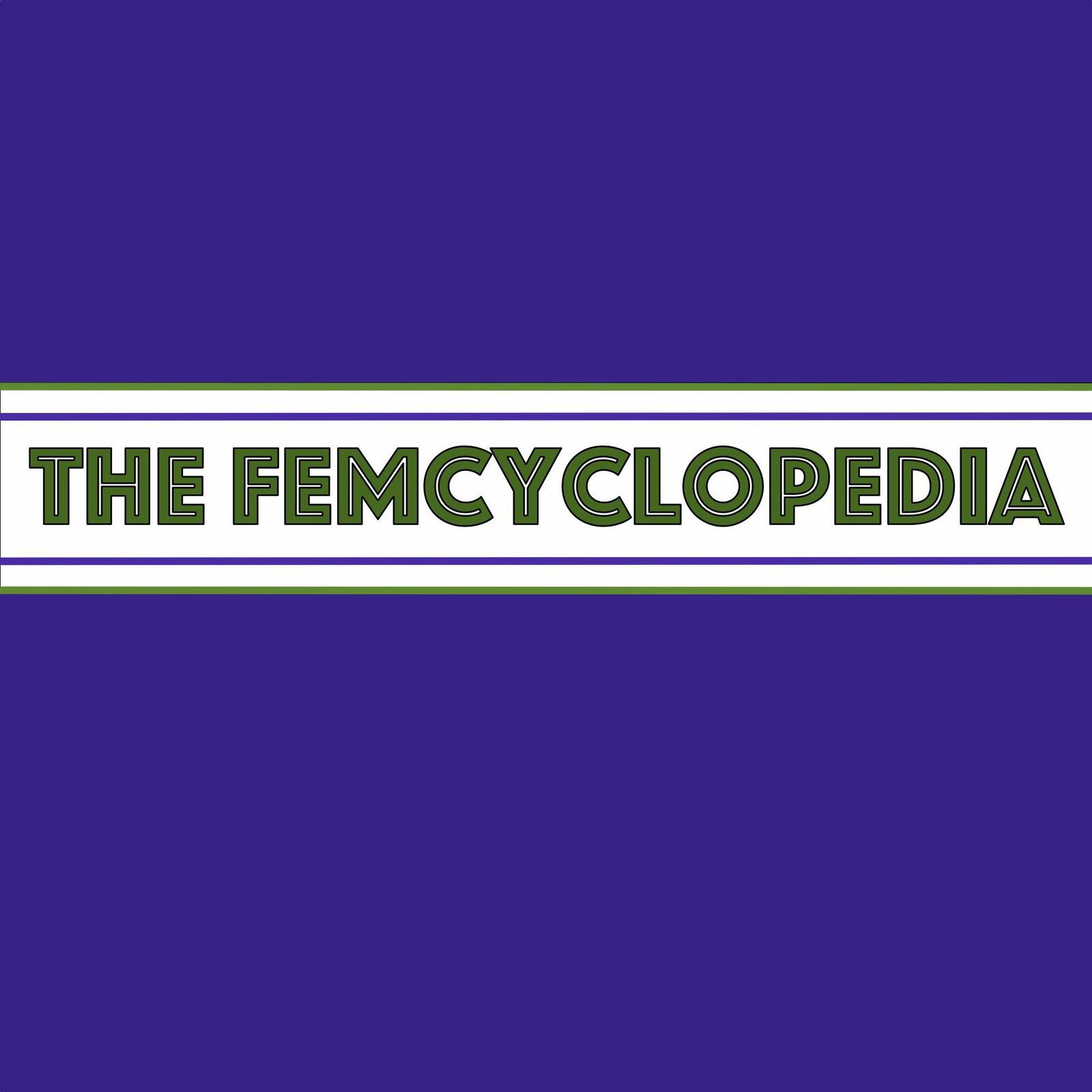 The Femcyclopedia