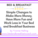Simple Changes to Make More Money Have More Fun and Work Less in Your Bed and Breakfast Business-2