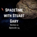 SpaceTime with Stuart Gary S21E74 AB HQ