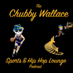 The Chubby Wallace Sports & Hip Hop Lounge