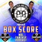 The Pick and Roll's Box Score podcast | NBL Fantasy