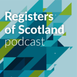 Registers of Scotland podcast