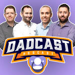 Dadcast - Misadventures in parenting
