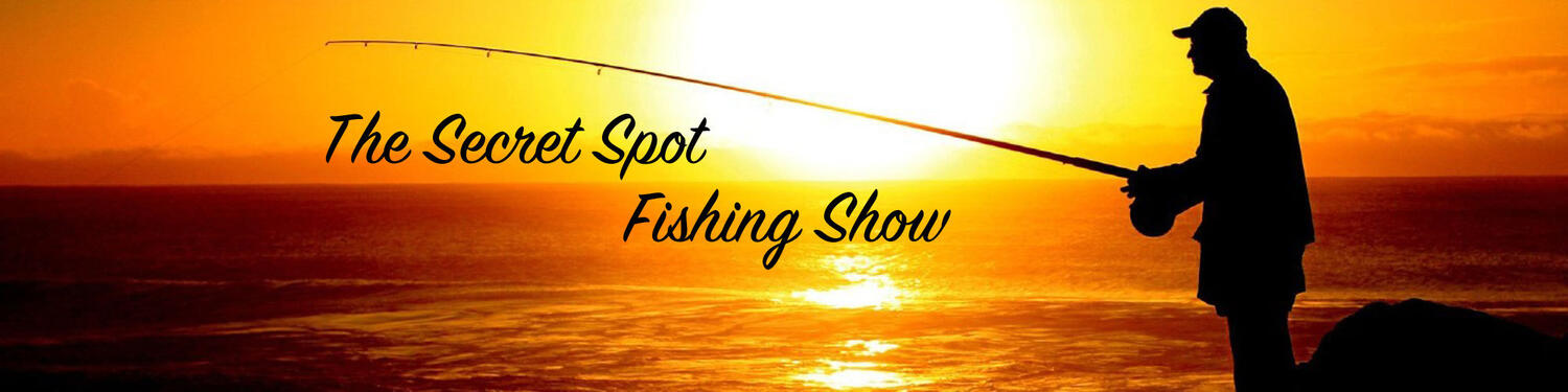 Secret Spot Fishing Show