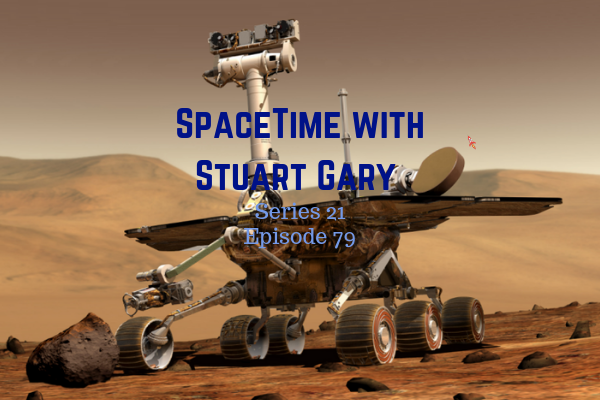 79: Opportunity Still Silent - SpaceTime with Stuart Gary Series 21 Episode 79