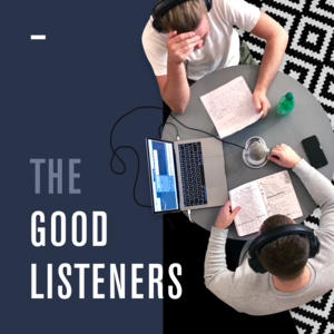 The Good Listeners