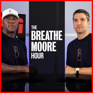 The Breathe Moore Hour