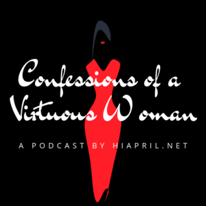 Confessions of a Virtuous Woman