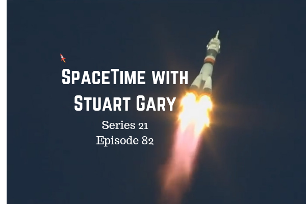 82: Soyuz Mission Aborted Minutes After Launch - SpaceTime with Stuart Gary Series 21 Episode 82