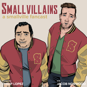 Smallvillains: A Smallville Fancast
