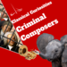 Classical Curiosities - Criminal Composers