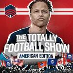 The Totally Football Show: American Edition