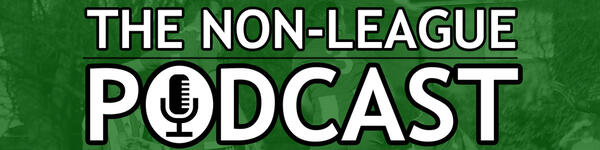 The Non-League Podcast