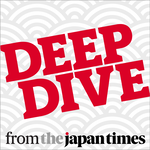 Deep Dive from The Japan Times