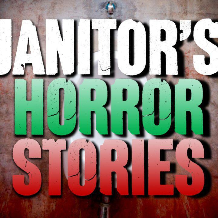 Audioboom / Episode 217 - 5 REAL Janitor Horror Stories