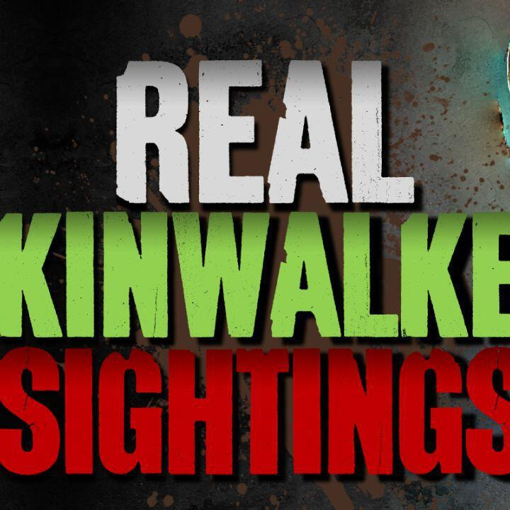 Audioboom / Episode 275 - 5 REAL Skinwalker Sightings