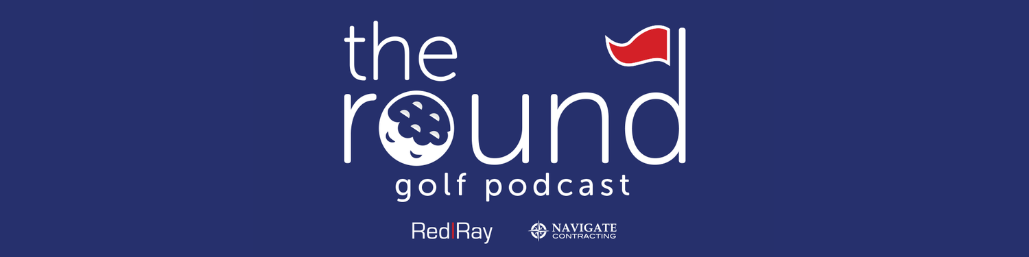 The Round Golf Podcast