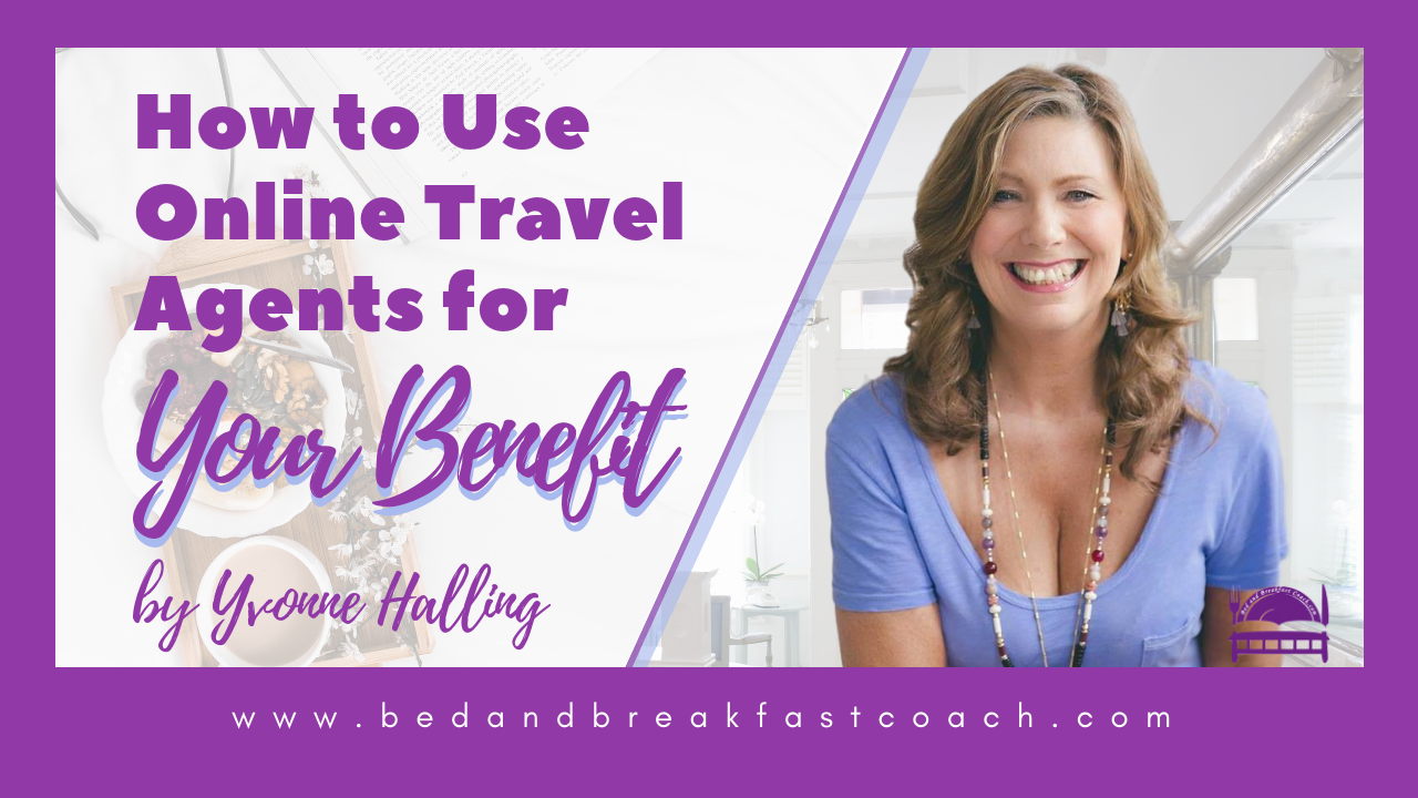 4: How to Use Online Travel Agents for Your Benefit