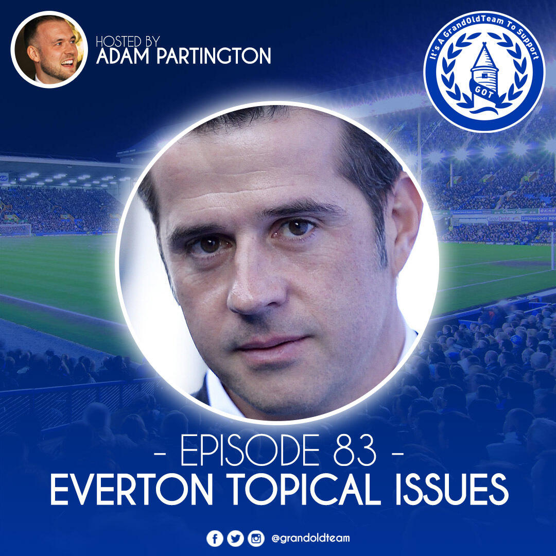 Everton Topical Issues