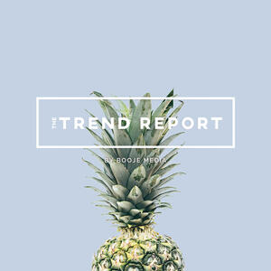 The Trend Report by Booje Media