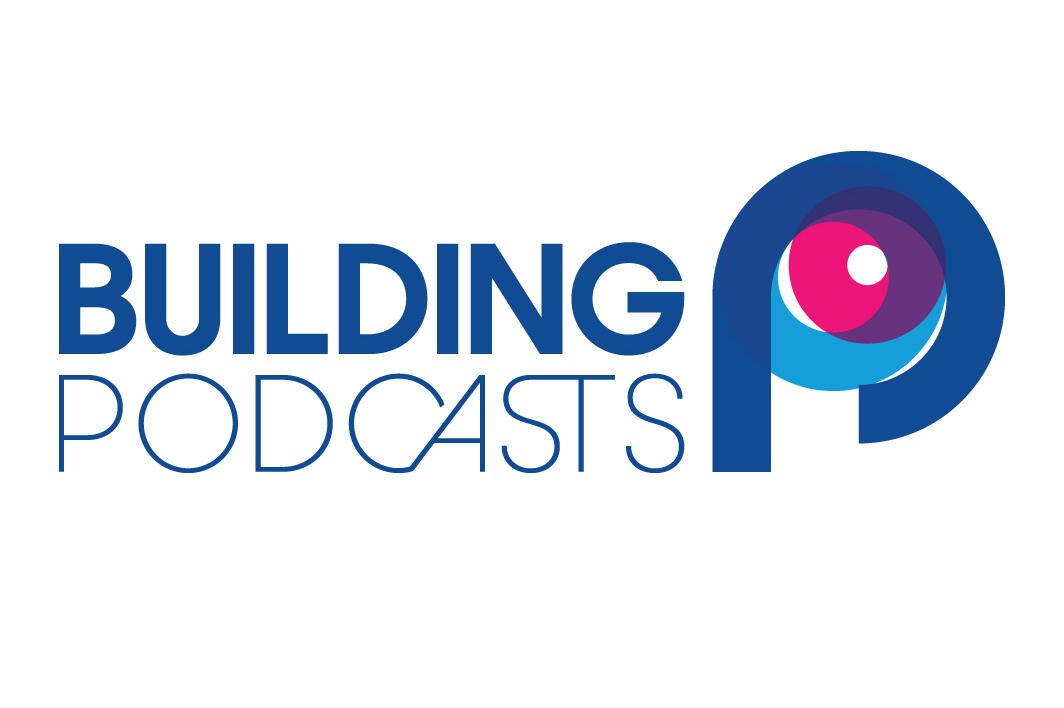 Building Podcasts - trailer