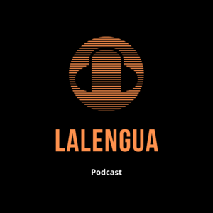 Lalengua Podcast