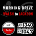 Morning Drive - Walsh to Jackson 1400 x 1400