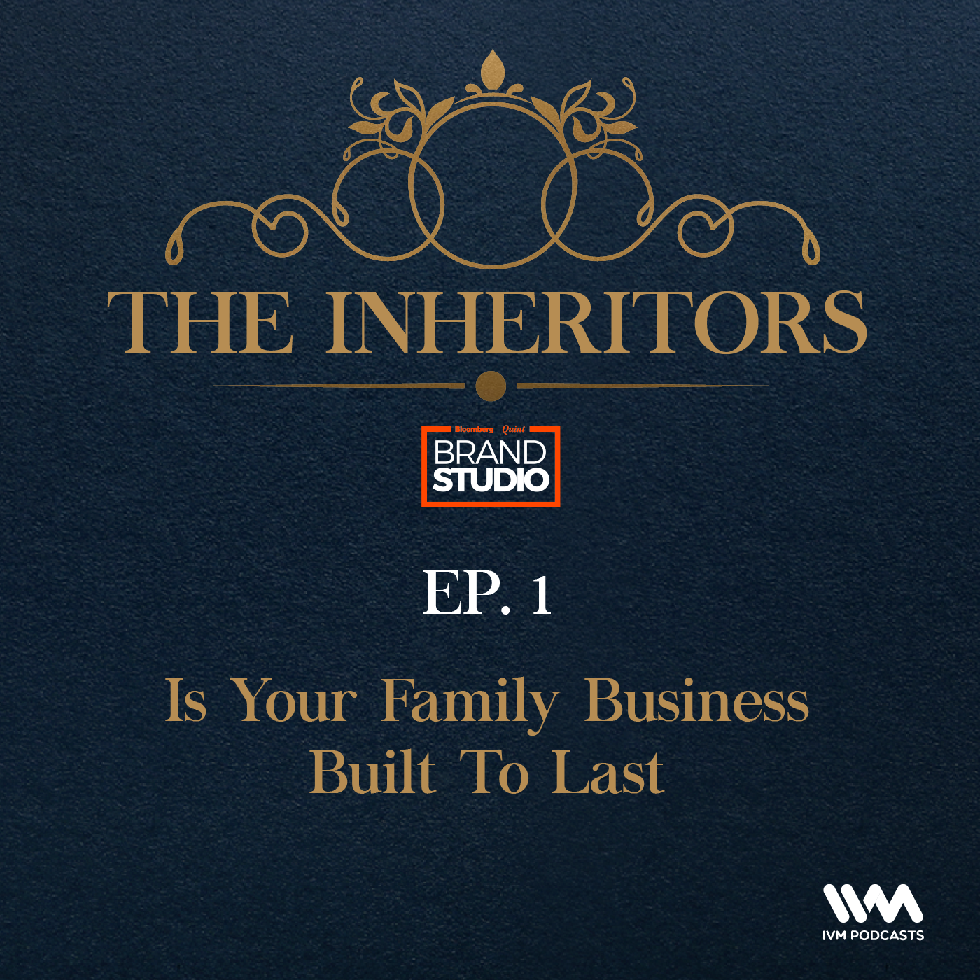 1: Is Your Family Business Built To Last