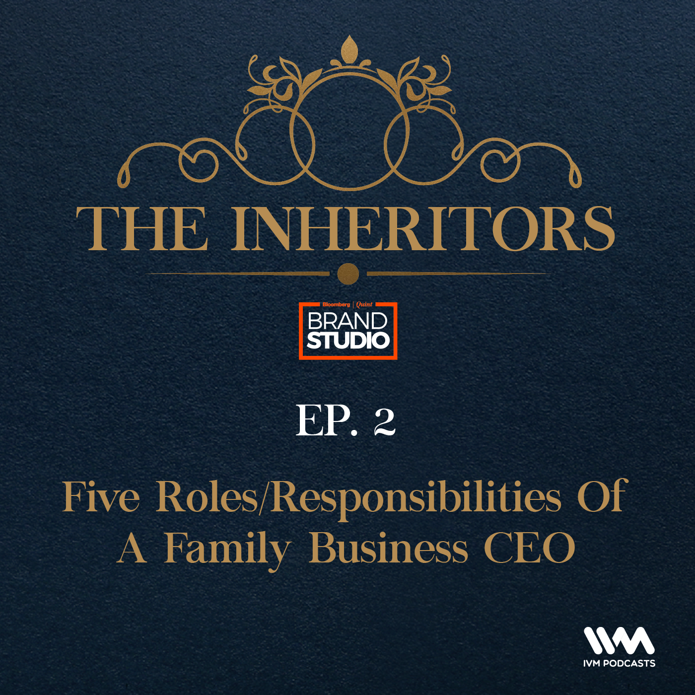 2: Five Roles/ Responsibilities Of A Family Business CEO