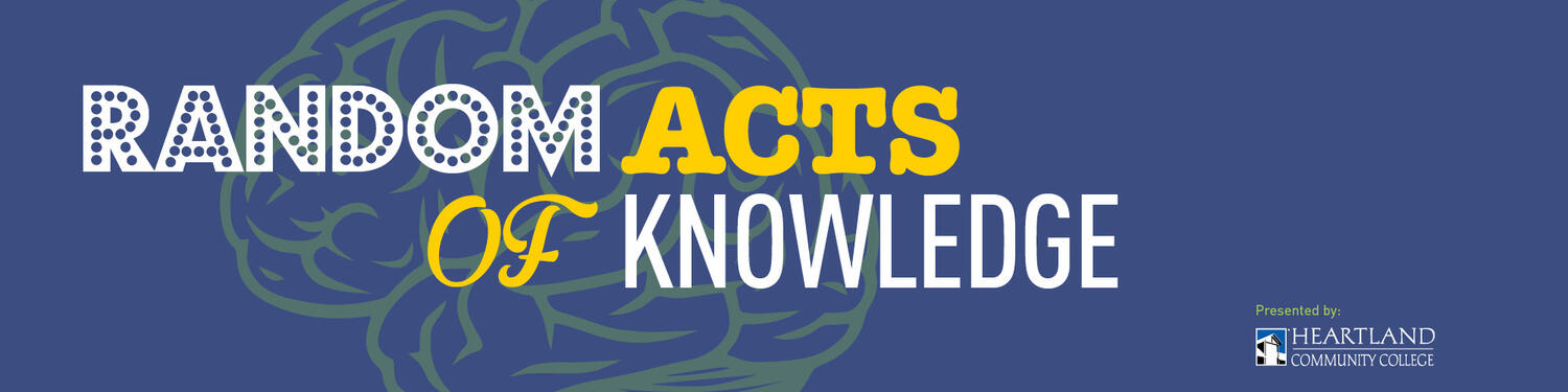 Random Acts of Knowledge